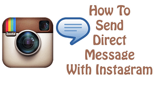 Read more about the article How To Send Direct Message To Someone On Instagram and Chat: Trick