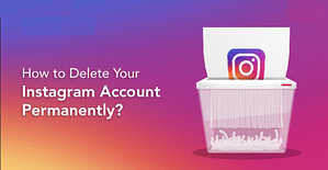 Read more about the article How To Delete Instagram Account Permanently Or Temporarily Disable Tip