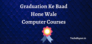 Read more about the article Graduation Ke Baad Hone Wale Computer Courses   Best Computer Courses After Graduation
